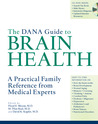 The Dana Guide to Brain Health by Floyd E. Bloom
