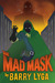 The Mad Mask