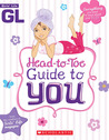 Head-to-Toe Guide to You by Sarah Wassner Flynn