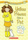 Yellow Princess Gets A Pet