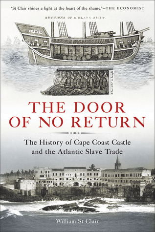 The Door of No Return by William St. Clair