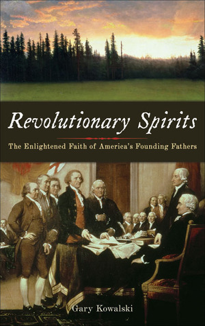 Revolutionary Spirits by Gary Kowalski