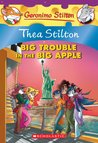 Big Trouble in the Big Apple (Thea Stilton)