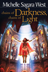 Chains of Darkness, Chains of Light (The Sundered, #4)