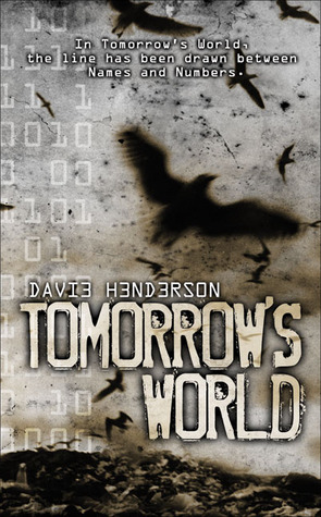 Tomorrow's World by Davie Henderson