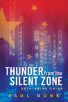Thunder from the Silent Zone: Rethinking China