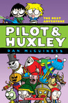 Pilot & Huxley: The Next Adventure