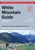 AMC White Mountain Guide, 28th: Hiking trails in the White Mountain National Forest