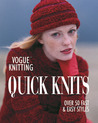 Vogue Knitting Quick Knits: Over 50 Fast & Easy Styles