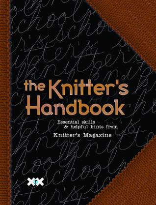 The Knitter's Handbook by Elaine Rowley