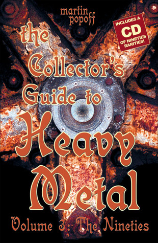 The Collector's Guide to Heavy Metal by Martin Popoff