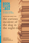 The Bookclub-in-a-Box Discussion Guide to the book: The Curious Incident of the Dog in the Night-Time