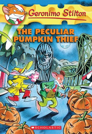 The Peculiar Pumpkin Thief by Geronimo Stilton