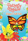 Zippy's Tall Tale (Butterfly Meadow)