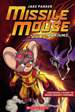 Missile Mouse #2 by Jake Parker