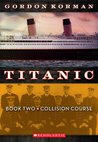 Collision Course (Titanic, #2)