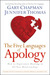 The Five Languages of Apology: How to Experience Healing in All Your Relationships