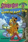 The Haunted Road Trip (Scooby-Doo! Readers, #22)