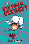 Fly High, Fly Guy! (Fly Guy)