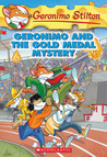 Geronimo And The Gold Medal Mystery (Geronimo Stilton, #33)