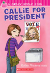 Callie For President (Candy Apple #9)