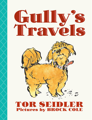 Gully's Travels by Tor Seidler