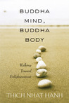 Buddha Mind, Buddha Body: Walking Toward Enlightenment
