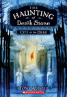 City Of The Dead (The Haunting Of Derek Stone)