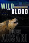 Wild Blood (Vampire in the City, #2)