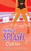 Caitlin (Making a Splash, #2)