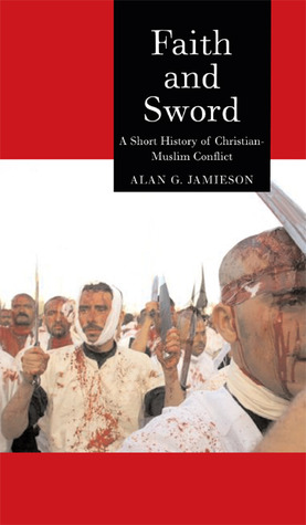 Faith and Sword by Alan G. Jamieson