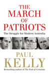 The March of Patriots by Paul   Kelly
