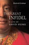 The Great Infidel: A Life of David Hume