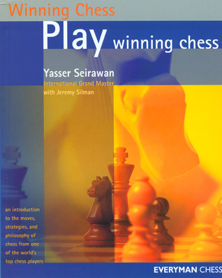 Play Winning Chess by Yasser Seirawan