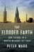 The Flooded Earth: Our Futu...