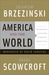America and the World by Zbigniew Brzezinski