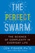 The Perfect Swarm: The Scie...