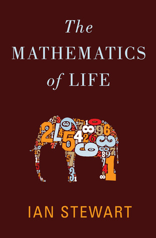 The Mathematics of Life by Ian Stewart
