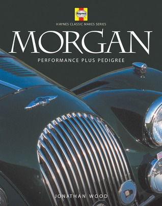 Morgan: Performance Plus Pedigree