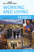 Working and Living: France