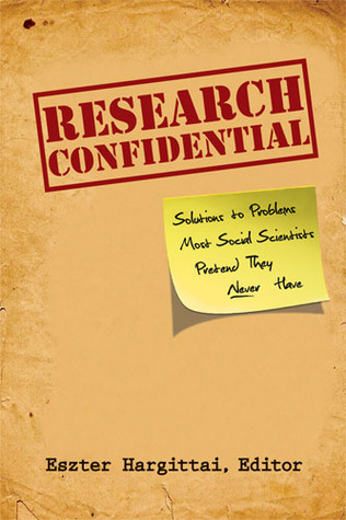 Research Confidential by Eszter Hargittai