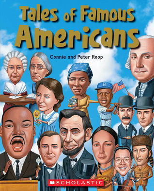 Tales Of Famous Americans by Peter Roop