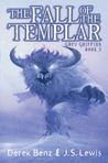 The Fall of the Templar (Grey Griffins, #3)