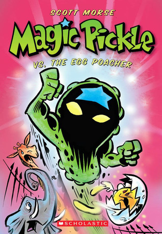 Magic Pickle Vs. The Egg Poacher by Scott Morse
