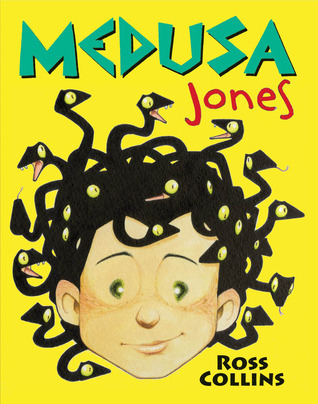 Medusa Jones by Ross Collins