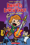 The Battling Bands (Knights of the Lunch Table, #3)