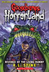 Revenge of the Living Dummy (Goosebump HorrorLand, #1)