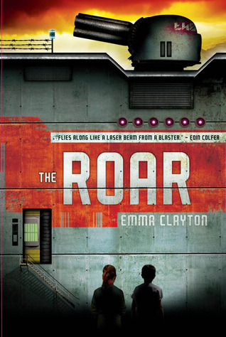 The Roar by Emma Clayton