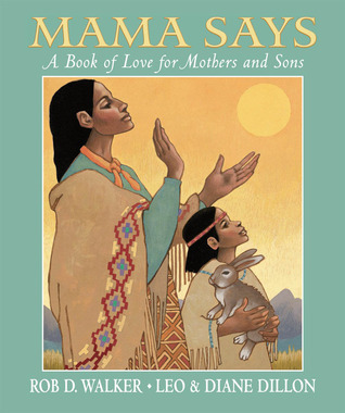 Mama Says by Rob D. Walker