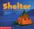 Shelter (Emergent Reader)